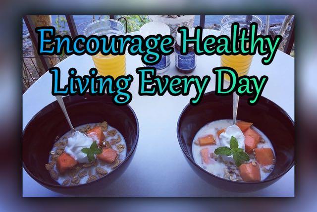 Encourage Healthy Living