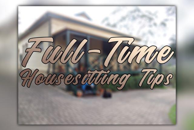 full-time housesitting